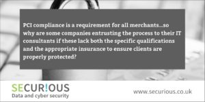 You wouldn't use a solicitor for your accounts, so why use an IT company for your PCI Compliance?
